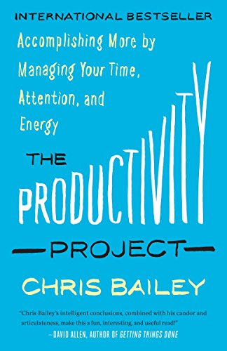 The Productivity Project por Chris Bailey