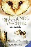 Die Legende der Wächter, Band 13: Das Nebelschloss - Kathryn Lasky