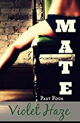Mate: Part Four