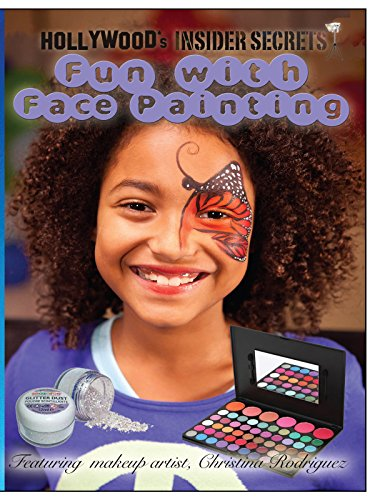 Hollywood's Insider Secrets: Fun with Face Painting (Videos Kinder Für Up Make)