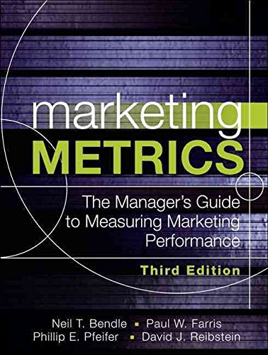 [(Marketing Metrics : The Manager's Guide to Measuring Marketing Performance)] [By (author) Paul W. Farris ] published on (September, 2015) par Paul W. Farris