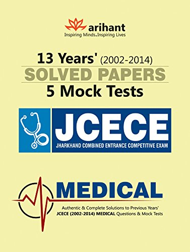 13 Years' Solved Papers (2002-2014) & 5 Mock Tests JCECE Medical (Old Edition)