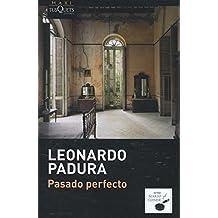 Pasado Perfecto (Mario Conde, Band 34)