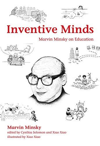 Inventive Minds – Marvin Minsky on Education (The MIT Press)