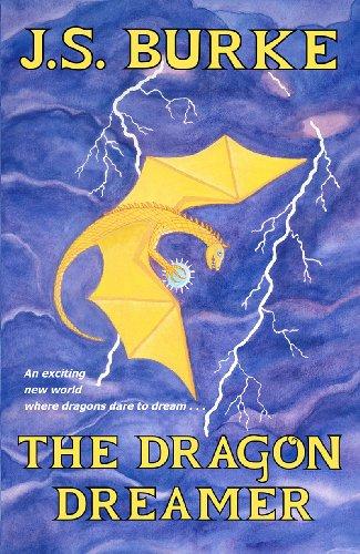 The Dragon Dreamer by [Burke, J. S.]