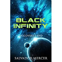 Black Infinity: Discovery's End (Discovery Series Book 3)