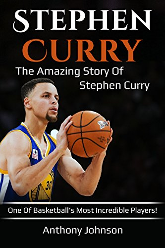 c64ffc9ce34c Stephen Curry  The amazing story of Stephen Curry – one of ...