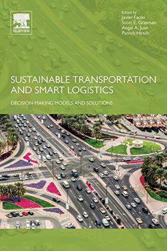 Sustainable Transportation & Smart Logistics: Decision-making Models & Solutions