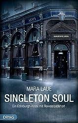 Singleton Soul: Ein Edinburgh-Krimi mit Rowan Lockhart