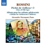 Rossini: Complete Piano Music 3 (Pech...