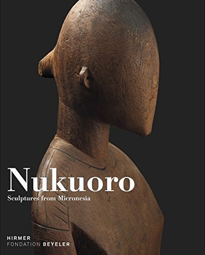 Nukuoro: Sculptures from Micronesia por Oliver Wick