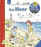 Am Meer (Wieso? Weshalb? Warum? junior, Band 17) - Andrea Erne
