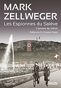 Les espionnes du Salève par Mark Zellweger