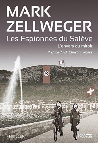 Les Espionnes du Salève (THRILLER) par Mark Zellweger