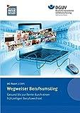 IAG Report 2/2015 Wegweiser Berufsumstieg.: Gesund bis zur Rente durch einen frühzeitigen Berufswechsel