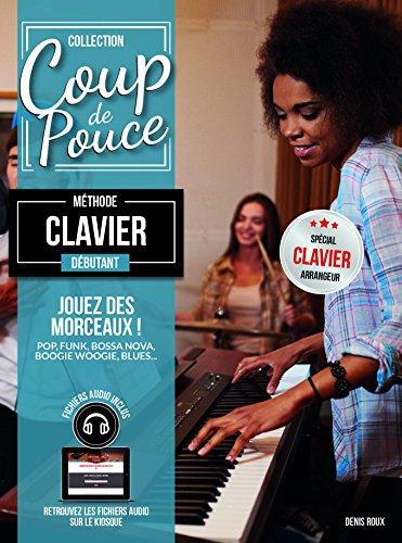 Coup de pouce - Débutant Clavier Arrangeur (+ 1 c...