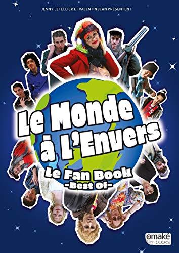 Le monde à l'envers, Le fan book - Best of -