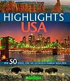 Highlights USA (Highlights / Die 50 Ziele, die Sie gesehen haben sollten) - Heeb  Brinke  Kränzle