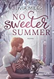 No sweeter Summer (Sweeter in the City, Band 1)