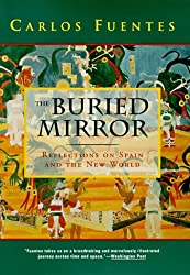 THE BURIED MIRROR by Carlos Fuentes (1993-09-03)