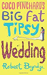 Coco Pinchard's Big Fat Tipsy Wedding: Volume 2 by Robert Bryndza (2016-07-06)