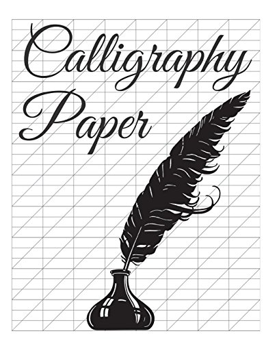 Calligraphy Paper: 150 large sheet pad, perfect calligraphy practice paper and workbook for lettering artist and lettering for beginners por John Trevon