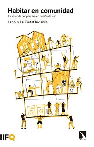 Habitar en comunidad: La vivienda cooperativa en cesión de uso (Arquia)
