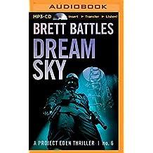 Dream Sky (Project Eden) by Brett Battles (2014-11-04)