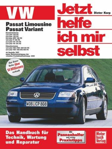 VW Passat Limousine und Variant: Benziner und Diesel ab Baujahr 1997 (Jetzt helfe ich mir selbst) - 0 Ps-motor