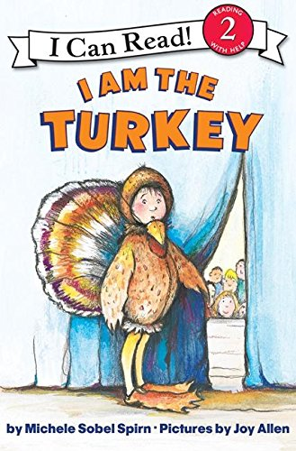 I Am the Turkey (I Can Read: Level 2)