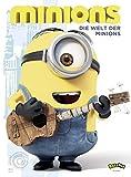 Minions - Die Welt der Minions: Das große Fanbuch zum Film