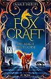 Foxcraft – Die Magie der Füchse