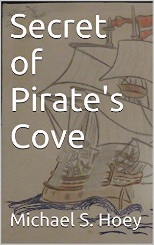 Secret of Pirate's Cove (English Edition)