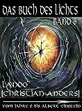 Das Buch des Lichts, Band 6: Vom Jahre 0 bis Albert Einstein - Christian Anders (Lanoo)