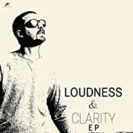 Loudness & Clarity EP