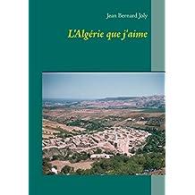 L'Algérie que j'aime