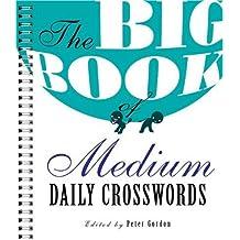 Big Book of Medium Daily Crosswords, The