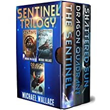 The Sentinel: The Complete Trilogy (English Edition)