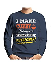 I Make Curry Disappear Whats Your Superpower Men's Sweatshirt
