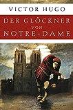 Der Glöckner von Notre-Dame (Roman) - Victor Hugo