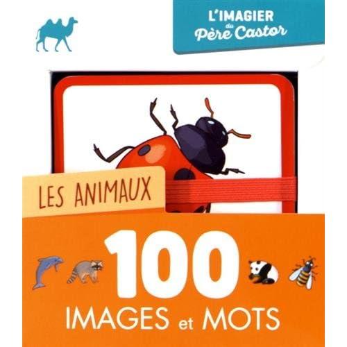 Les animaux : 100 images et mots