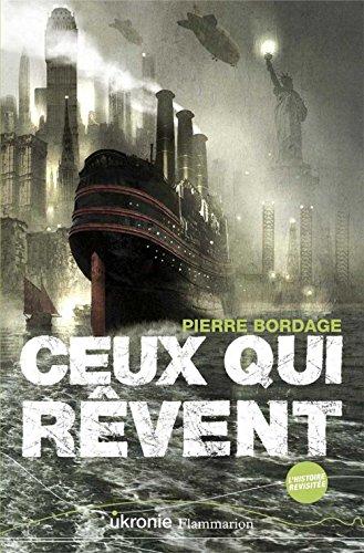 Ceux qui rêvent par Pierre Bordage
