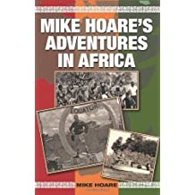 Mike Hoare's Adventures in Africa by Mike Hoare (2010-08-01)