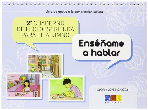 2º Cuaderno de lectoescritura para el alumno por Gloria López Garzón