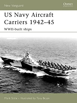 US Navy Aircraft Carriers 1942-45 by [Stille, Mark]