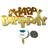 #6: Acrylic Cake Topper or Silhouette - Happy Birthday - Gold - Type 11