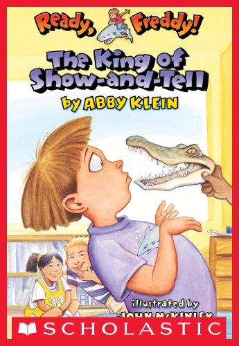 Ready, Freddy! #2: The King of Show-and-Tell (English Edition)