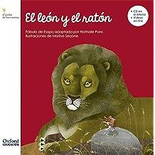 El león y el ratón (El Jardín de Los Libros)