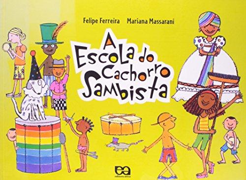 A Escola Do Cachorro Sambista (Em Portuguese do Brasil)