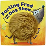 Farting Fred and the Dog Show by Sam Lloyd (2005-10-04)
